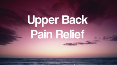 Upper Back pain relief